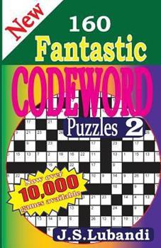 Paperback New 160 Fantastic Codeword Puzzles [Large Print] Book