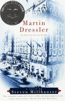 Martin Dressler: The Tale of an American Dreamer 186159089X Book Cover