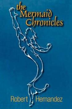 Paperback The Mermaid Chronicles Book