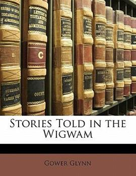 Paperback Stories Told in the Wigwam Book