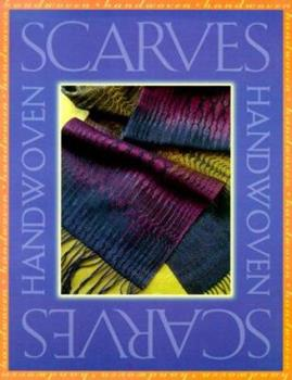 Handwoven Scarves 1883010659 Book Cover