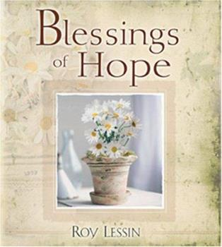 Hardcover Blessings of Hope (Spirit Lifters to Touch a Heart) Book
