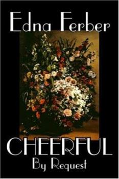 Cheerful -- By Request 1598187805 Book Cover