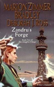 Zandru's Forge (Clingfire, #2) - Book  of the Darkover - Chronological Order