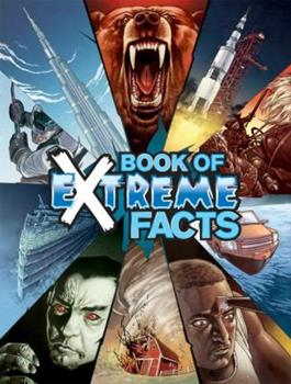 Book of Extreme Facts 1600109403 Book Cover