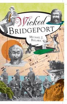 Wicked Bridgeport - Book  of the Wicked Series