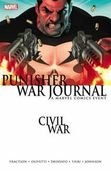 Punisher War Journal Volume 1: Civil War Premiere HC - Book #1 of the Punisher War Journal 2006 Collected Editions