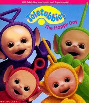 The Happy Day - Book  of the Teletubbies