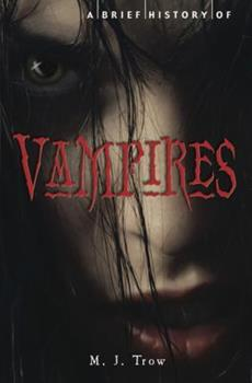 A Brief History of Vampires 1849013365 Book Cover