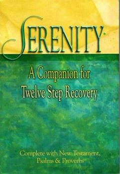 Serenity: A Companion For Twelve Step Recovery 0840715420 Book Cover