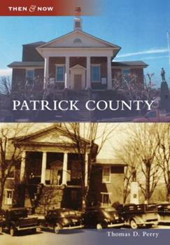 Patrick County - Book  of the  and Now