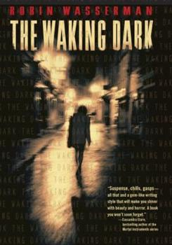 The Waking Dark 0375872787 Book Cover
