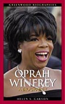Oprah Winfrey: A Biography - Book  of the Greenwood Biographies