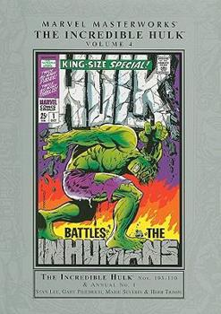 MARVEL MASTERWORKS: The Incredible Hulk Vol 4 - Book #78 of the Marvel Masterworks