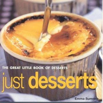 Just Desserts: The Great Little Book of Series 1842159011 Book Cover