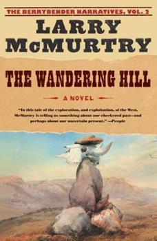 The Wandering Hill - Book #2 of the Berrybender Narratives