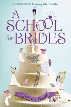 A School for Brides: A Story of Maidens, Mystery, and Matrimony 0147513952 Book Cover