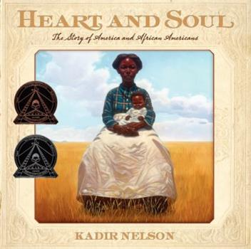 Hardcover Heart and Soul: The Story of America and African Americans Book