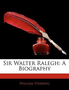 Paperback Sir Walter Ralegh : A Biography Book