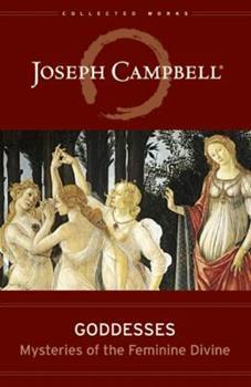 Hardcover Goddesses : Mysteries of the Feminine Divine Book