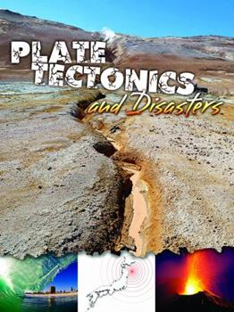 Plate Tectonics and Disasters - Book  of the Let's Explore Science