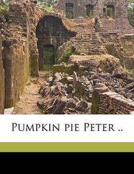 Paperback Pumpkin Pie Peter Book