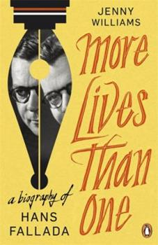 Paperback More Lives Than One: a Biography of Hans Fallada Book