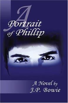 A Portrait of Phillip - Book #1 of the Portrait