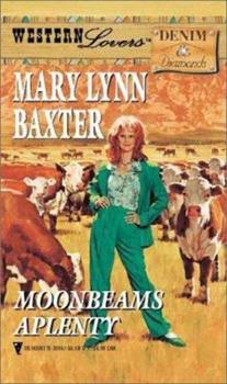 Moonbeams Aplenty (Western Lovers - Denim & Diamonds) - Book #2 of the Kincaid-Nelson