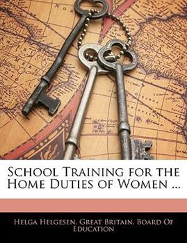Paperback School Training for the Home Duties of Women Book