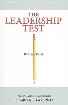 Paperback The Leadership Test: Will You Pass? Book