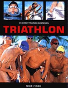 Paperback Triathlon: An Expert Training Companion Book