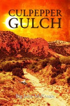Paperback Culpepper Gulch (Milo Thorne Series) Book