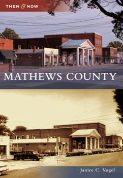 Mathews County - Book  of the  and Now