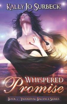 Paperback Whispered Promise (Yadderwal Balance) Book