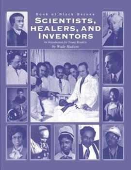 Paperback Scientists, Healers, and Inventors: An Introduction for Young Readers Book