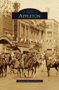 Appleton - Book  of the Images of America: Wisconsin