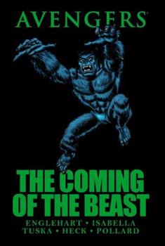 Avengers: The Coming of the Beast - Book  of the Avengers 1963-1996 #278-285, Annual