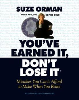 You've Earned It, Don't Lose It : Mistakes You Can't Afford to Make When You Retire