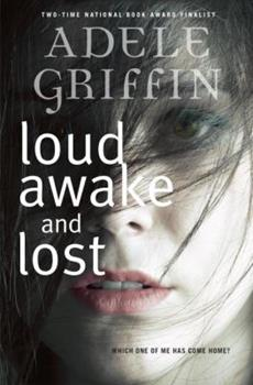 Loud Awake and Lost 0385752725 Book Cover