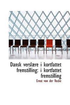 Paperback Dansk Versl?re I Kortfattet Fremstilling : I kortfattet Fremstilling Book