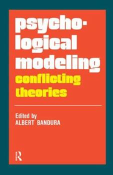 Psychological Modeling: Conflicting Theories 1138531065 Book Cover