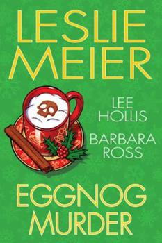 Eggnog Murder 1496704495 Book Cover