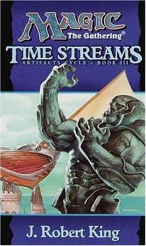 Time Streams - Book #17 of the Magic: The Gathering