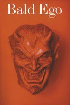 Bald Ego No. 2 (Bald Ego) 1564661148 Book Cover