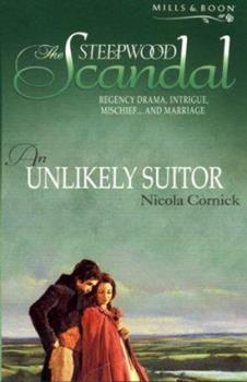 An Unlikely Suitor - Book #14 of the Steepwood Scandal