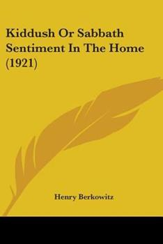Paperback Kiddush or Sabbath Sentiment in the Home Book