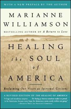 Paperback Healing the Soul of America: Reclaiming Our Voices as Spiritual Citizens Book