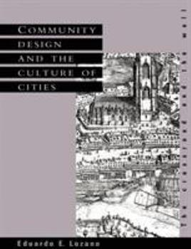Paperback Community Design and the Culture of Cities: The Crossroad and the Wall Book