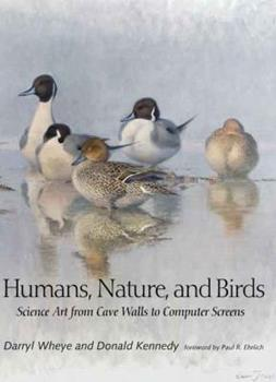 Humans, Nature, and Birds: Science Art from Cave Walls to Computer Screens 0300158629 Book Cover